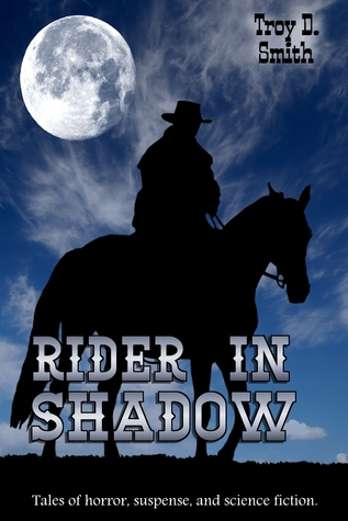 Rider in Shadow  by  Troy D. Smith