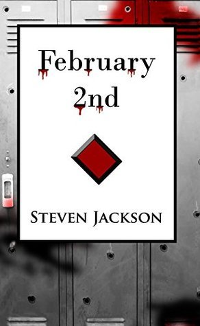 February 2nd  by  Steven   Jackson