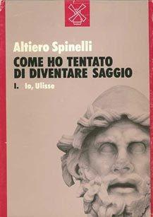 manifesto di Ventotene  by  Altiero Spinelli