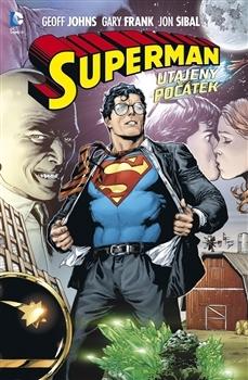 Superman: Utajený počátek Geoff Johns