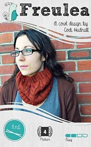 Freulea - The Cowl Cabled Knitting Pattern  by  Codi Hudnall