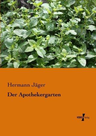 Der Apothekergarten Hermann Jaeger