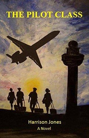 The Pilot Class  by  Harrison Jones