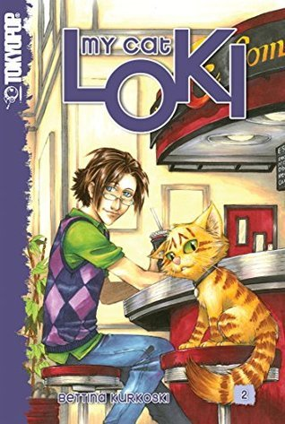 My Cat Loki #2: 1 (My Cat Loki: 2) Bettina Kurkoski