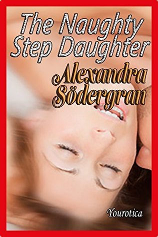 The Naughty StepDaughter  by  Alexandra Södergran