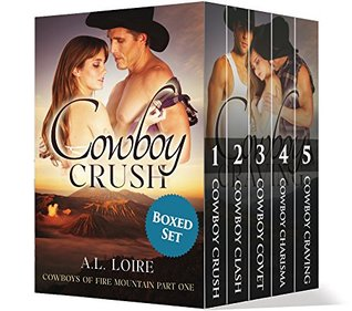 Cowboys of Fire Mountain (Complete Boxed Set): A Billionaire Western Series A.L. Loire