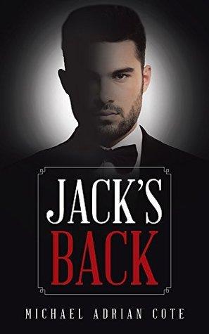 Jacks Back  by  Michael Adrian Cote