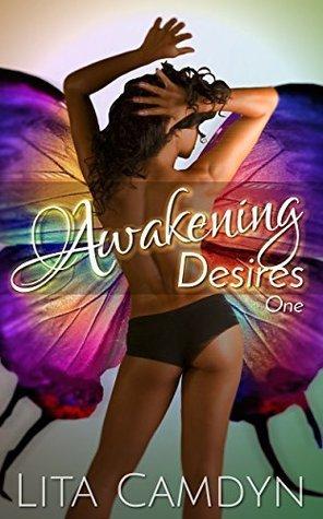 Awakening Desires I: BWWM Interracial Romance Lita Camdyn
