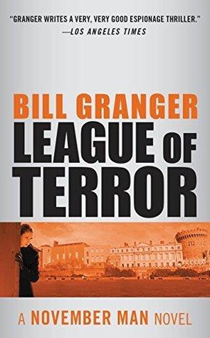 League of Terror (The November Man) Bill Granger