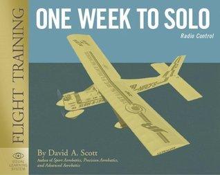One Week To Solo  by  David Scott