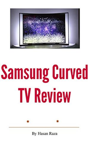 Samsung Curved TV Review  by  Hasan Raza