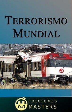 Terrorismo mundial Adolfo Pérez Agusti