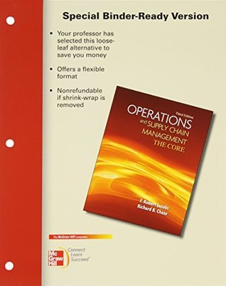 Loose-Leaf Version Operations and Supply Chain Management the Core F. Robert Jacobs