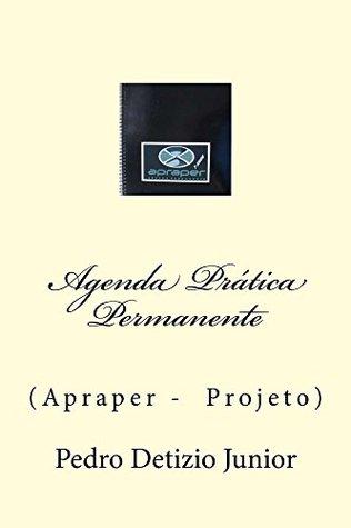 Agenda Pratica Permanente - Apraper  by  Pedro Junior