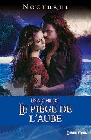 Le piège de laube (Nocturne)  by  Lisa Childs