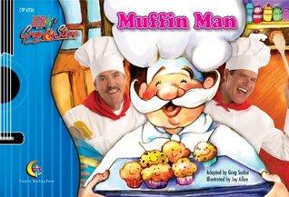 Muffin Man, Sing & Read with Greg & Steve Greg Scelsa