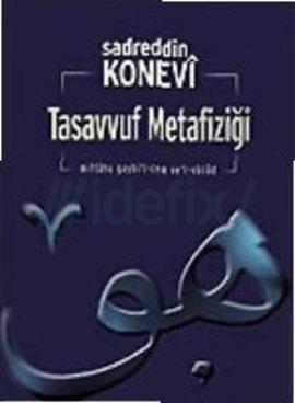 Tasavvuf Metafiziği Sadreddin Konevi
