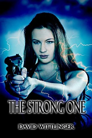 The Strong One David Wittlinger