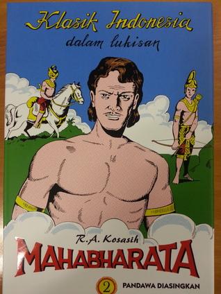 Mahabharata #2: Pandawa Diasingkan R.A. Kosasih