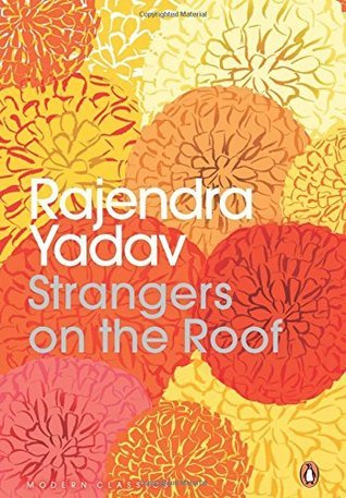 Strangers on the Roof  by  Rajendra Yadav