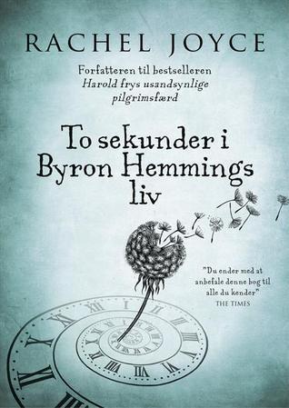 To sekunder i Byron Hemmings liv  by  Rachel Joyce