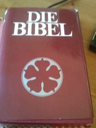 Die Bibel:  Altes und Neues Testament.  Einheitsübersetzung Anonymous