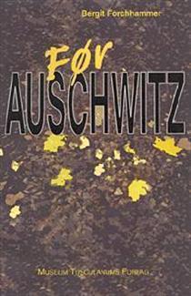 Før Auschwitz  by  Bergit Forchhammer