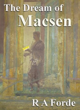 The Dream of Macsen R A Forde
