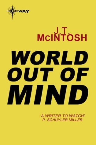 World Out of Mind  by  J.T. McIntosh