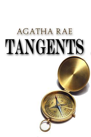 Tangents  by  Agatha Rae