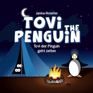 Tovi the Penguin: geht zelten  by  Janina Rossiter