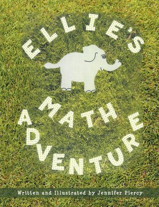 Ellies Math Adventure Jennifer Piercy