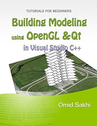Building Modeling using OpenGL and Qt  by  Omid Sakhi