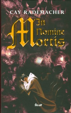 In Nomine Mortis  by  Cay Rademacher