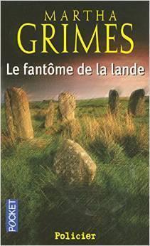 Le Fantôme De La Lande  by  Martha Grimes