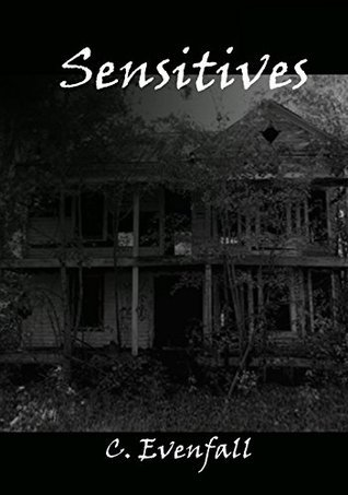 Sensitives  by  C. Evenfall
