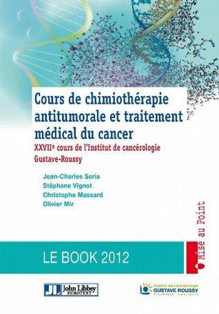 Cours de chimiothérapie antitumorale et traitement médical du cancer Stéphane Vignot