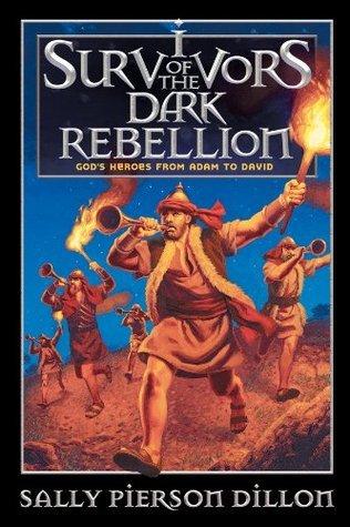 Survivors of the Dark Rebellion  by  Sally Pierson Dillon