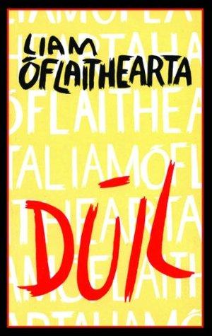 Dúil  by  Liam Ó Flaithearta