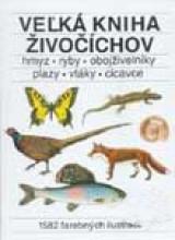 Veľká kniha živočíchov kolektív autorov