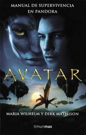 Avatar: manual de supervivencia en Pandora Maria Wilhelm