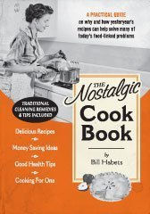 The Nostalgic Cook Book Bill Habets