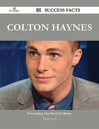 Colton Haynes 34 Success Facts - Everything you need to know about Colton Haynes Wanda Fischer