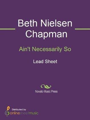 Aint Necessarily So Beth Nielsen Chapman