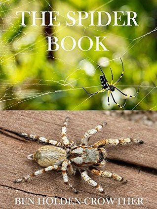 The Spider Book (HC Picture Books 32)  by  Ben Holden-Crowther