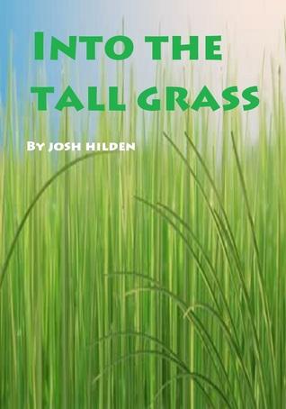 Into The Tall Grass Josh Hilden