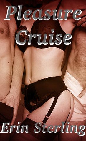 Pleasure Cruise  by  Erin Sterling