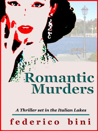 Romantic Murders  by  Federico Bini