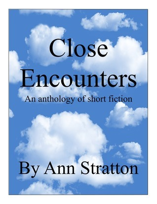 Close Encounters Ann Stratton