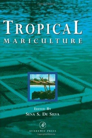 Tropical Mariculture  by  Sena S De Silva